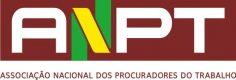 ANPT – Associação Nacional dos Procuradores do Trabalho