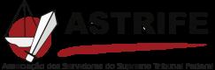 ASTRIFE – Associação dos Servidores do Supremo Tribunal Federal